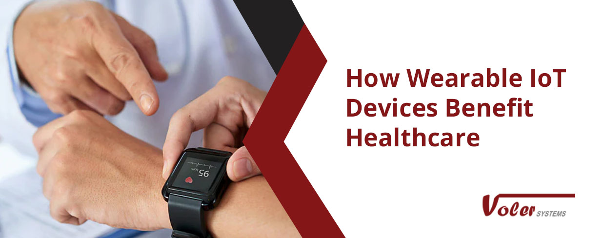 How Wearable IoT Devices Benefit Healthcare-Web Banner